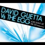 Cover: David Guetta vs. The Egg - Love Don't  Let Me Go (Walking Away)