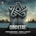 Cover: Frequencerz - Raw And Uncut (Official Qapital 2014 Anthem)