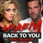 Cover: Djerem feat. Shana P - Back To You