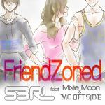 Cover: S3RL - Friendzoned