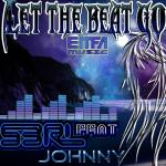 Cover: S3RL feat. j0hnny - Let the Beat Go