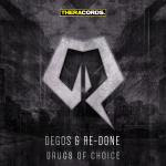 Cover: Degos - Drugs Of Choice