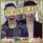 Cover: Die Lochis - Ich Bin Blank