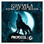 Cover: Stadiumx & Taylr Renee - Howl At The Moon