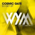 Cover: Cosmic Gate - So Get Up
