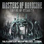 Cover: Tha Playah - Eternal (Official Masters Of Hardcore 2014 Anthem)