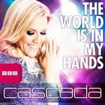 Cover: Cascada - The World Is In My Hands