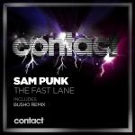 Cover: Sam Punk - The Fast Lane (Punk'z Believing In Hardtrance Club Mix)