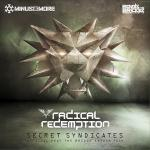 Cover: Radical Redemption - Secret Syndicates (Official Beat The Bridge Anthem)