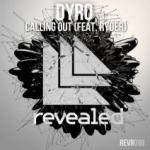 Cover: Dyro feat. Ryder - Calling Out