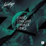 Cover: Adriatique feat. Name One - Midnight Walking