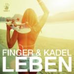 Cover: Finger & Kadel - Leben (Radio Edit)
