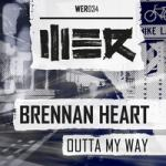 Cover: Brennan Heart - Outta My Way