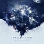 Cover: Wasted Mind - Rock The Party