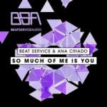 Cover: Beat Service - So Much Of Me Is You