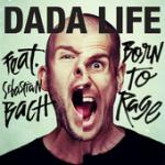 Cover: Dada Life feat. Sebastian Bach - Born To Rage (Vocal Mix)