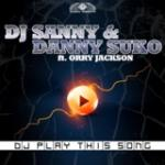 Cover: DJ Sanny & Danny Suko feat. Orry Jackson - DJ Play This Song