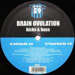 Cover: Brain Ovulation - Kicks & Bass (Psycho Rude Mix)