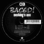 Cover: Baced! - Destiny's Ass (Vocal Edit)