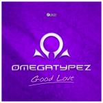 Cover: Omegatypez - Good Love