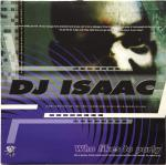 Cover: DJ Isaac - Who Likes To Party