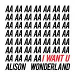 Cover: Alison Wonderland - I Want U