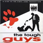 Cover: The Vinyl Junk - The Tough Guys