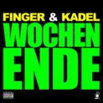 Cover: Finger - Wochenende