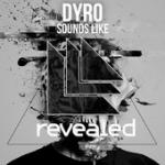 Cover: Dyro - Sounds Like