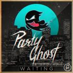 Cover: Party Ghost & Spock - Waiting