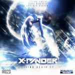 Cover: X-Pander - Living Again (X-System Remix)