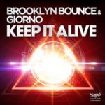 Cover: Brooklyn Bounce & Giorno - Keep It Alive (Giorno Club Mix)