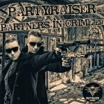 Cover: Partyraiser - Crime Partners