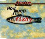 Cover: Scooter - How Much Is The Fish?