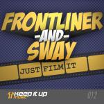 Cover: Frontliner - Just Film It