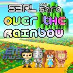 Cover: S3RL - Over The Rainbow