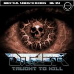 Cover: Dither - Taught To Kill
