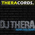 Cover: DJ Thera - Again And Again