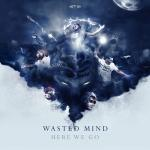Cover: Wasted Mind - At Night
