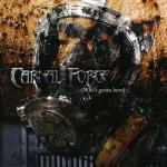 Cover: Carnal Forge - Godzilla Is Coming Thru