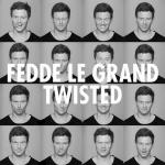 Cover: Fedde Le Grand - Twisted