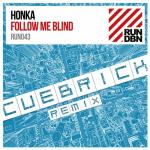 Cover: Honka - Follow Me Blind (Cuebrick Remix)