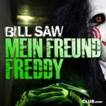 Cover: Bill Saw - Mein Freund Freddy (Club Mix)
