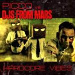 Cover: Picco vs. DJs From Mars - Hardcore Vibes