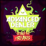 Cover: Advanced Dealer - We Are The Freaks
