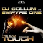 Cover: Dj Gollum - The Bad Touch (Empyre One Edit)