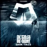 Cover: Degos & Re-Done - Dark Times