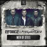 Cover: Frequencerz - Men Of Steel