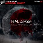 Cover: Relapse - Mass Madness