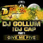 Cover: DJ Gollum feat. DJ Cap - Give Me Five (Easter Rave Hymn 2k14) (Extended Mix)